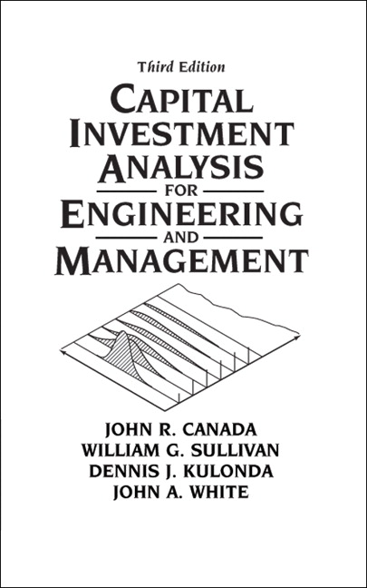 Pearson - Capital Investment Analysis for Engineering and Management - investment analysis