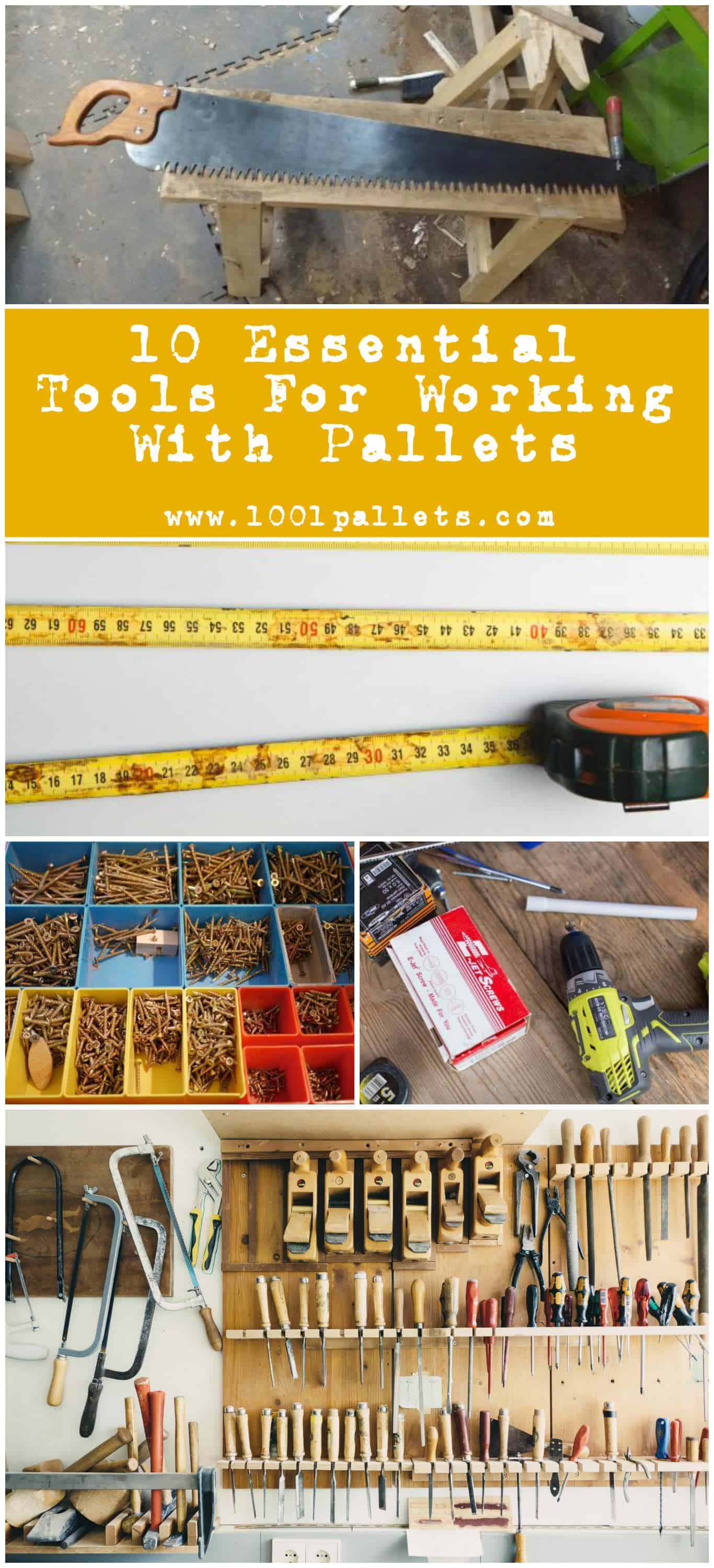 10 essential tools for working with pallets pallet ideas 1001 pallets