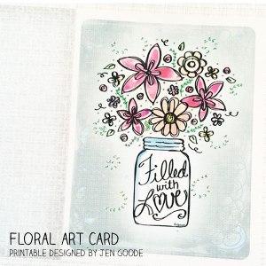 Printable Floral Art Card by Jen Goode