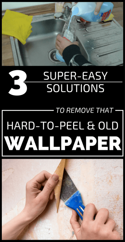 3 Super-Easy Solutions To Remove That Hard-To-Peel And Old Wallpaper - 101CleaningTips.net