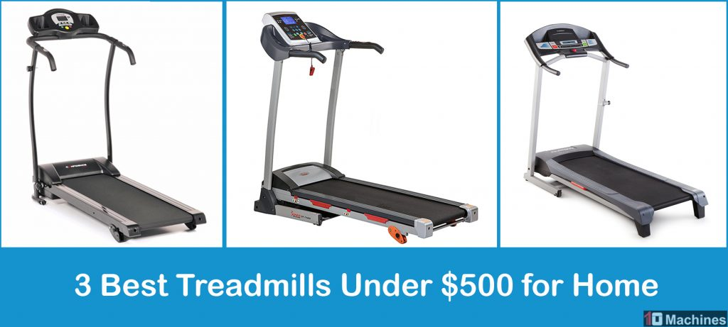 Best Treadmills Under $500 for Home 2018 - 2019 Reviews