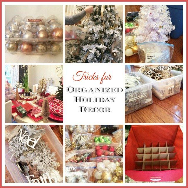 Tips  Tricks to Organize all that Holiday Decor! 11 Magnolia Lane