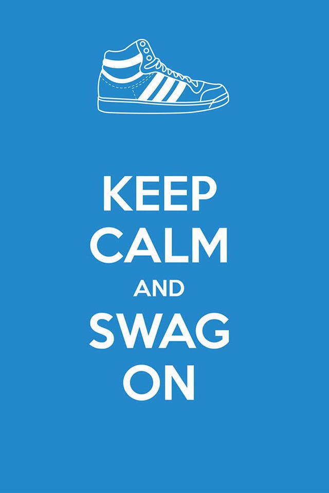 Quote Wallpaper For Sony Xperia Keep Calm And Swag On