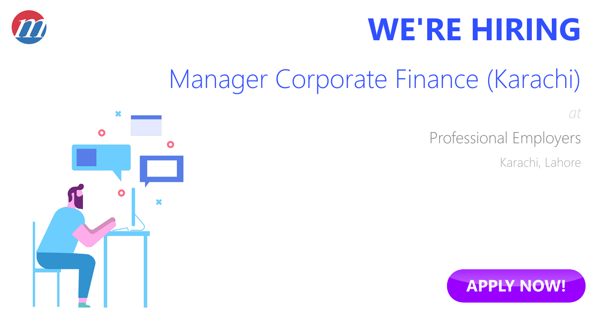 Manager Corporate Finance (Karachi) Job in Professional Employers