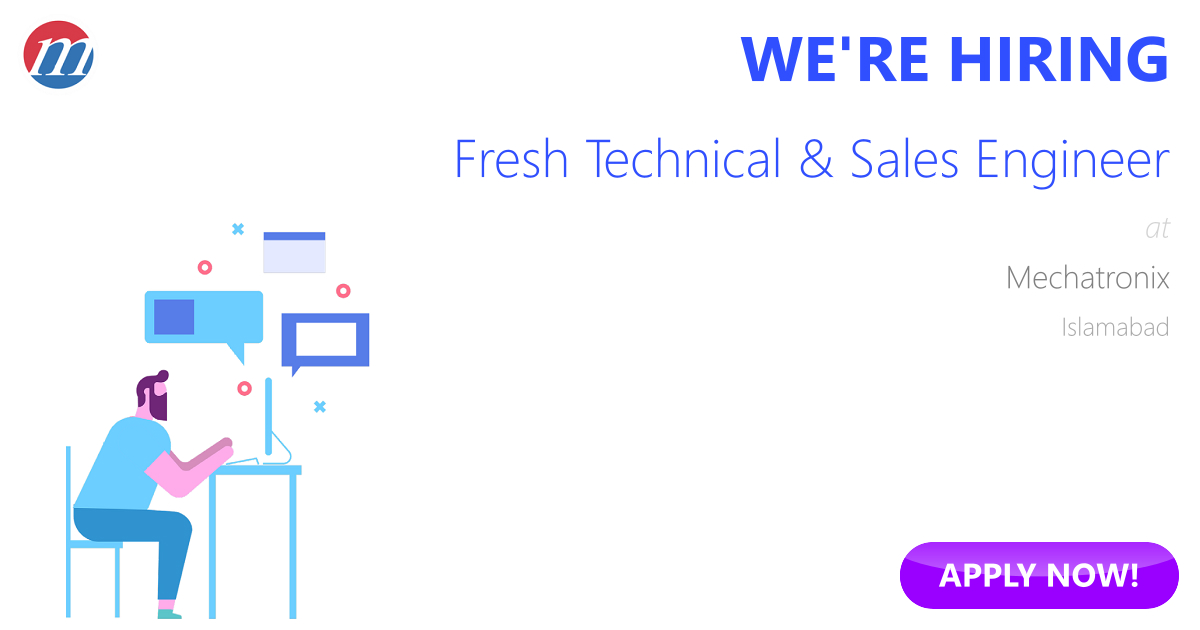 Fresh Technical  Sales Engineer Job in Pakistan - Mechatronix