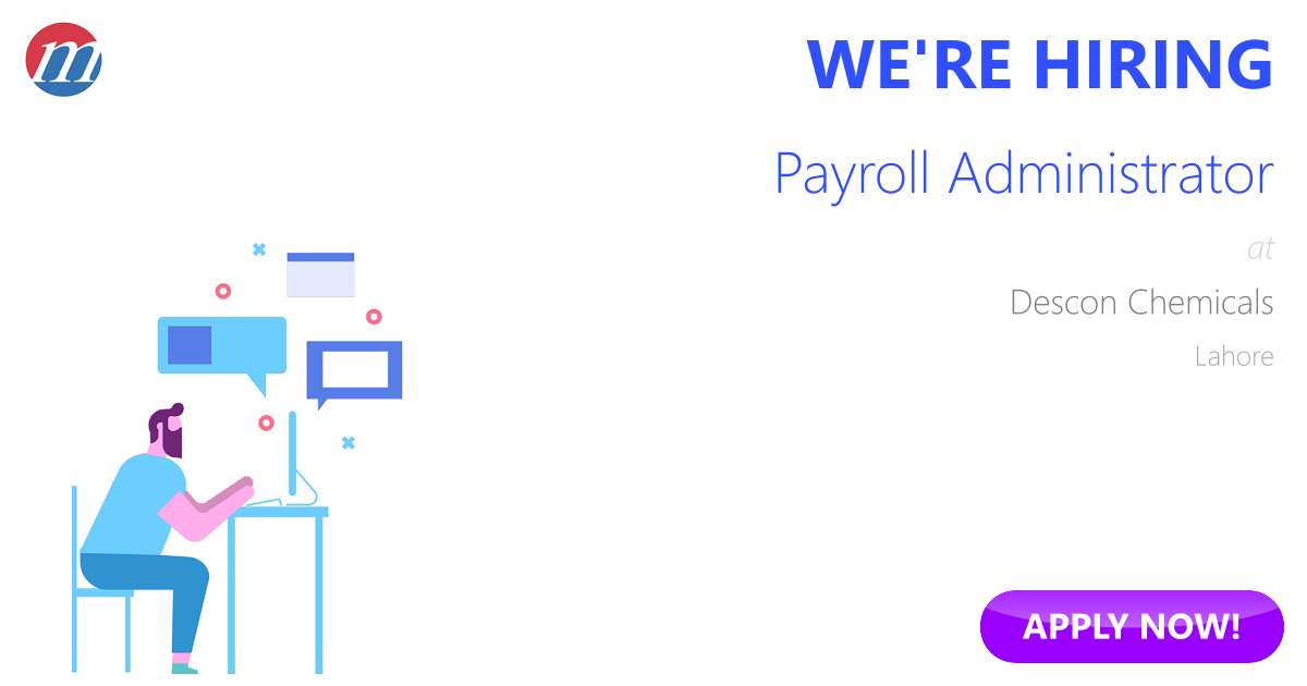 Payroll Administrator Job in Pakistan - Descon Chemicals Lahore