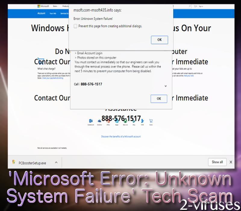 Microsoft Error Unknown System Failure\u201d Tech Scam - How to remove
