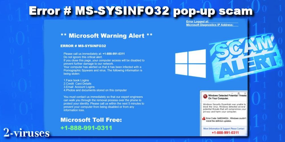 ERROR # MS-SYSINFO32 pop-up scam - How to remove - 2-viruses