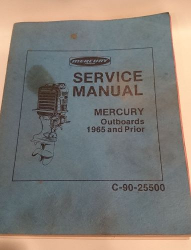 mercury service manual 1965 and prior