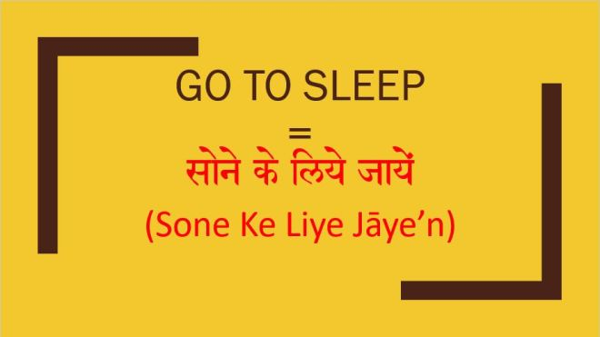 How to say go to sleep in hindi formal