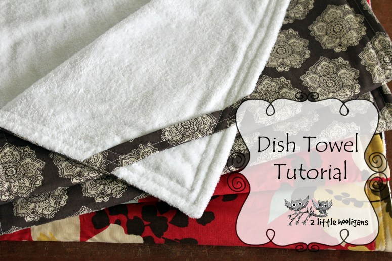 Fat Quarter Friday {Dish Towel Tutorial}