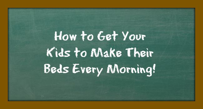 How to get your kids to make their beds