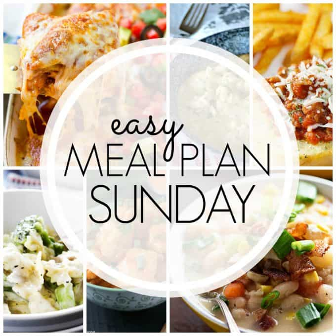 Easy Meal Plan Week 75 - 365 Days of Baking and More