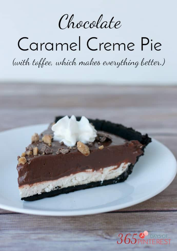Chocolate Caramel Creme Pie - 365ish Days of Pinterest