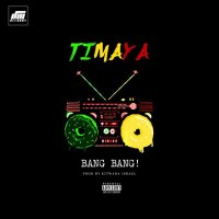 VIDEO: Timaya – Bang Bang (+Audio)