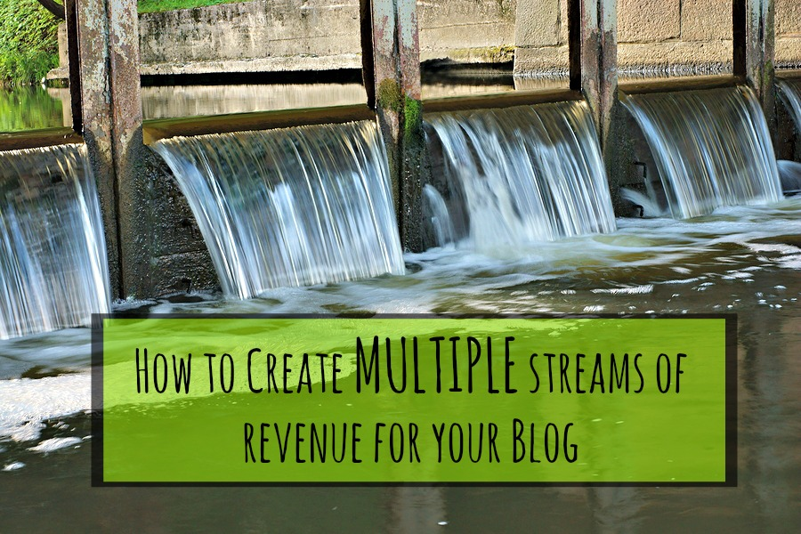 How To Build Multiple Sources of Revenue as a Blogger