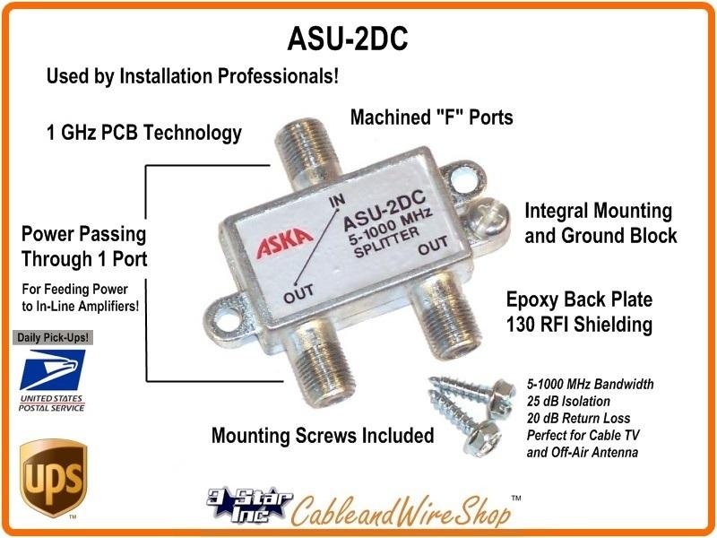 ASKA 2-Way Horz Splitter 5-1000 MHz Power Pass -W- Grd 3 Star