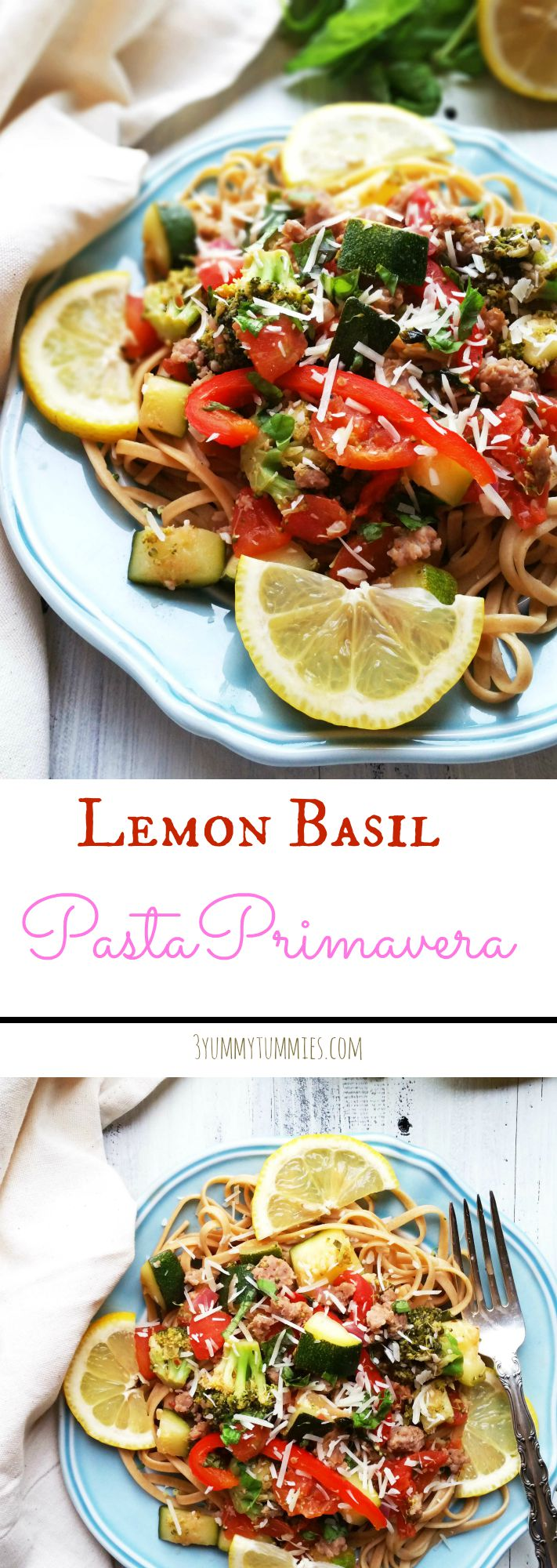 Lemon Basil Pasta Primavera | 3 Yummy Tummies