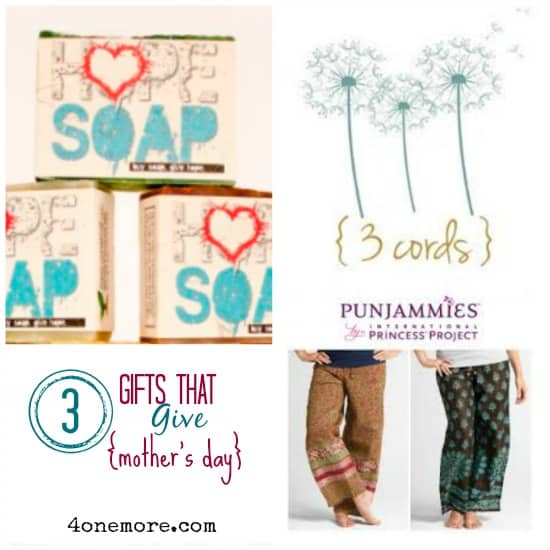 3 gifts that give {mother's day} 4onemore.com
