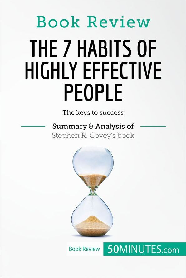 Book Review The 7 Habits of Highly Effective People by Stephen R
