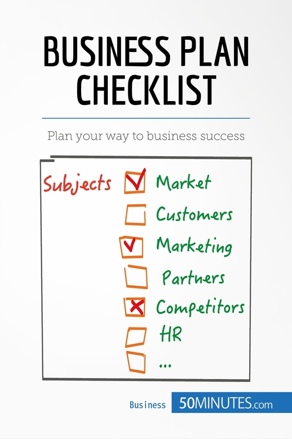Business Plan Checklist » 50Minutes - Knowledge at your fingertips