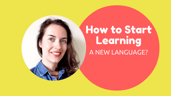 how to start learning a language