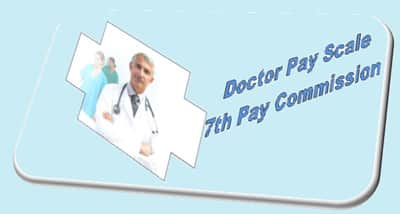 Doctor Pay Scale Grade Pay Matrix Allowances.