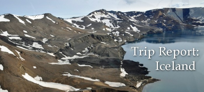 Iceland trip report featured copy