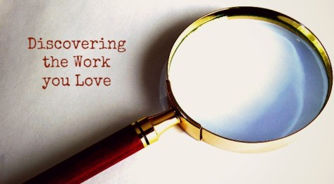 Discovering the Work You Love