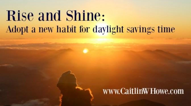 Rise_and_Shine_Daylight_Savings