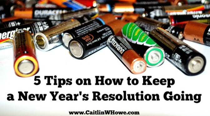 How to Keep a New Year's Resolution Going: 5 Tips