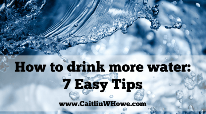How to Drink More Water: 7 Easy Tips