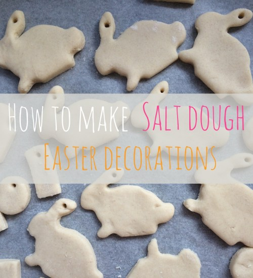 Swanky How To Make Really Easy Easter Salt Dough Decorations Making Really Quick Easy Easter Salt Dough Decorations A Baby How To Make Salt Water Rinse How To Make Salt Water Drinkable