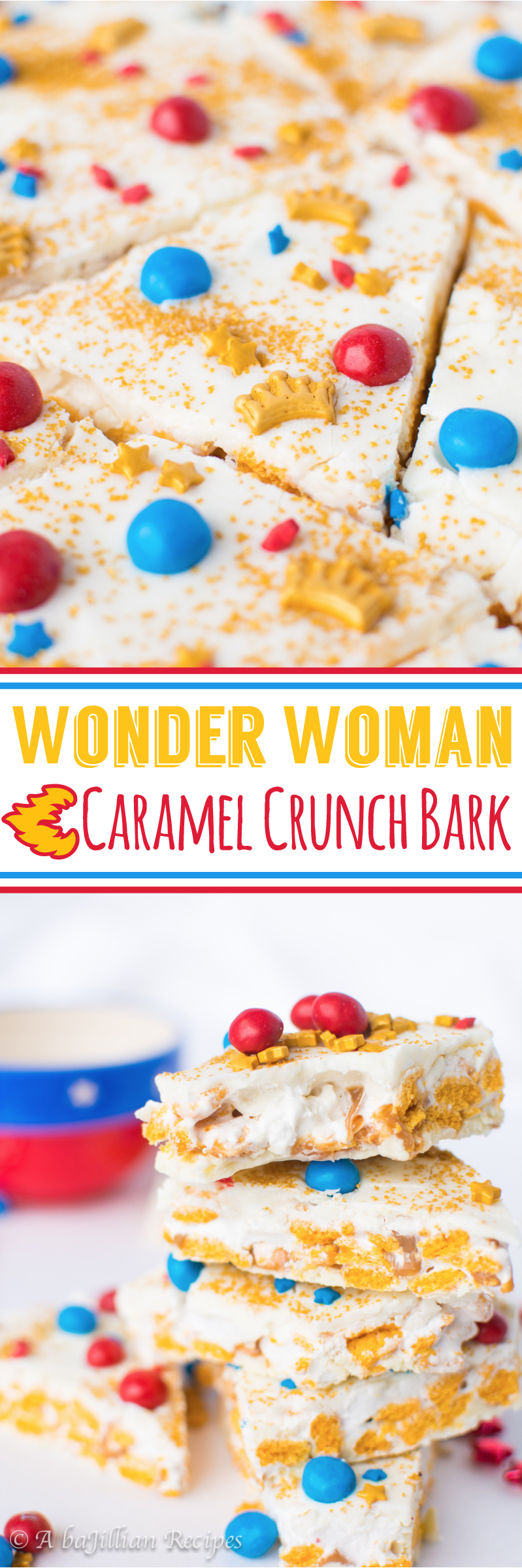 Wonder Woman Caramel Crunch Bark (collage)