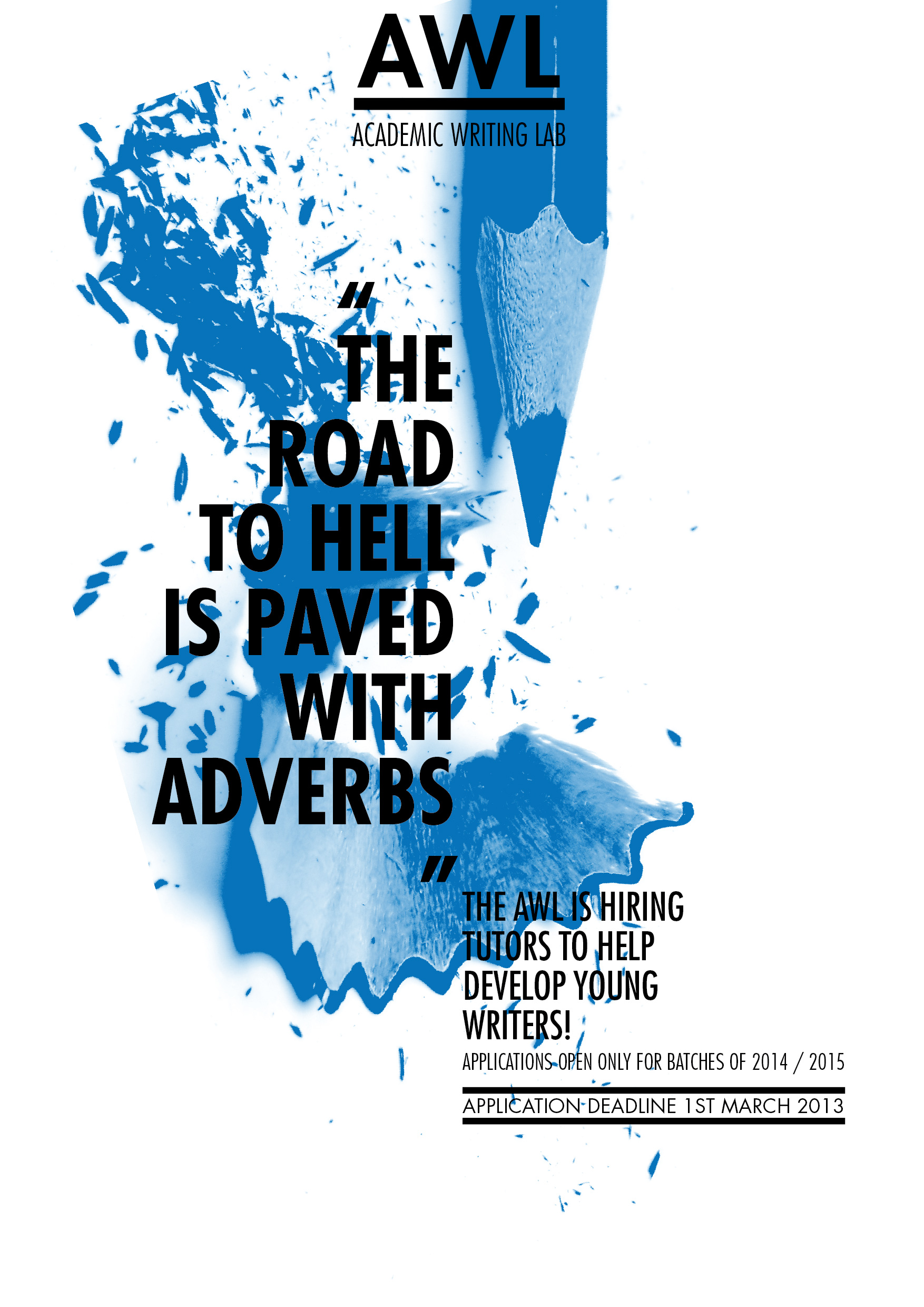 The road to hell is paved with adverbs