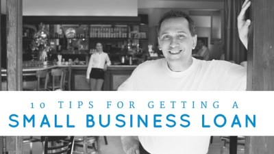 10 Top Tips For Getting A Small Business Loan