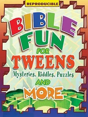 Bible Fun for Tweens Mysteries, Riddles, Puzzles, and More