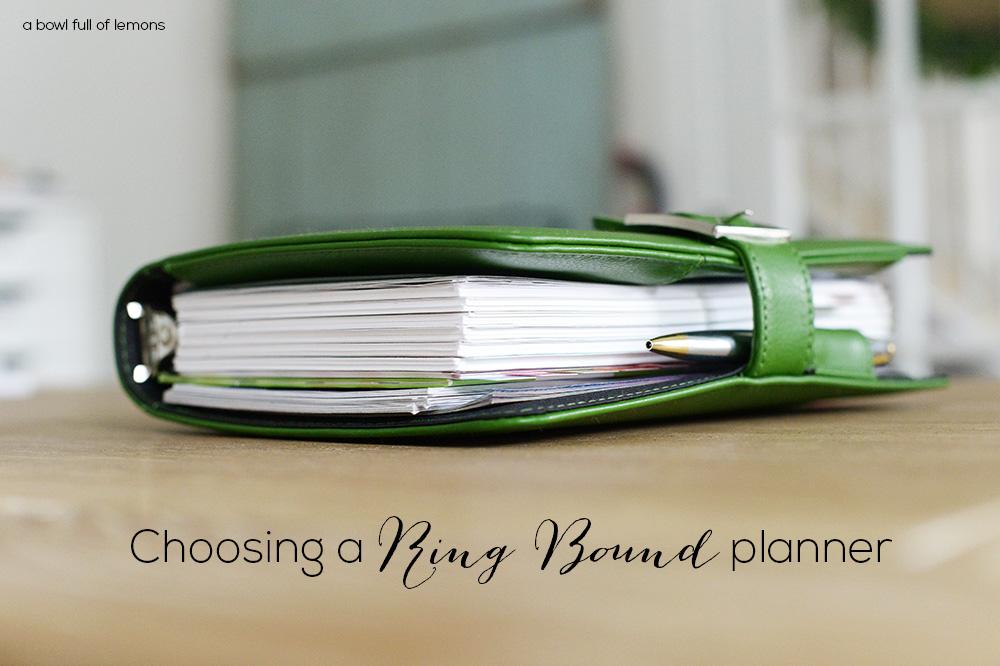 Choosing a Ring bound Planner A Bowl Full of Lemons