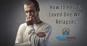 How to Help a Loved One Who Relapses