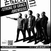 LIVE: The Dirt Tracks + Stroke of Grace + Brewsebs
