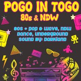 Pogo in Togo – die 80s-Party