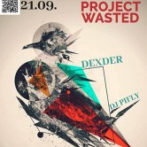 PROJECT: WASTED! – VOL I