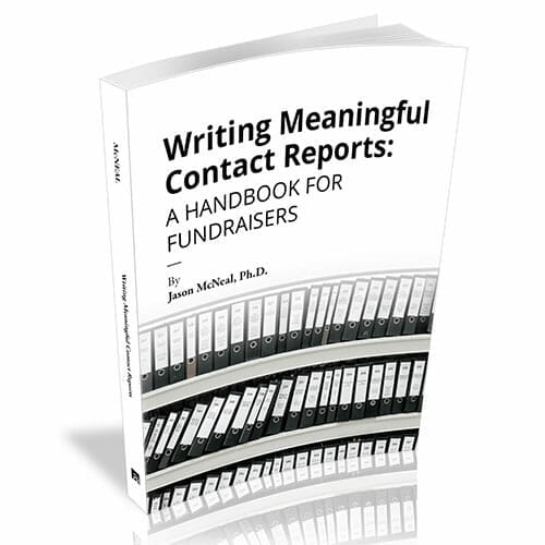 Writing Meaningful Contact Reports A Handbook for Fundraisers -