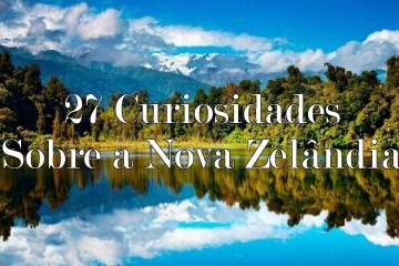 nova zelandia, informacoes, curiosidades, viagem, acho tendencia, giovana quaglio
