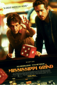 Mississippi Grind opened September 25