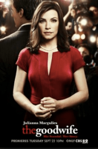 The Good Wife starring Julianna Margulies