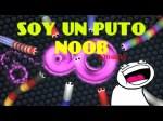 SOY UN PUTO NOOB EN SLITHER SLITHER IO GAMEPLAY Action Flash