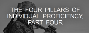 The Four Pillars of Individual Proficiency, Part Four - Forward Observer Magazine 2014-11-19 08-57-35