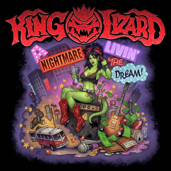 King Lizard - A Nightmare Livin' The Dream