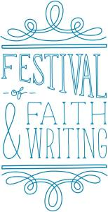 Festival of Faith & Writing Recap